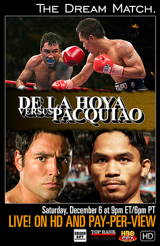 POSTER PROMOTING THE DE LA HOYA - PACQUIAO DREAM MATCH
