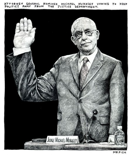 A CARTOONIST'S DEPICTION OF MR. MUKASEY DURING HIS SENATE CONFIRMATION HEARINGS
